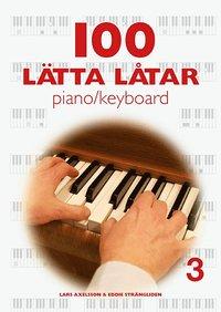 bokomslag 100 Lätta Låtar piano/keyboard 3