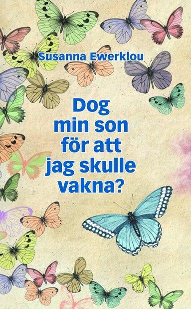 bokomslag Dog min son för att jag skulle vakna?