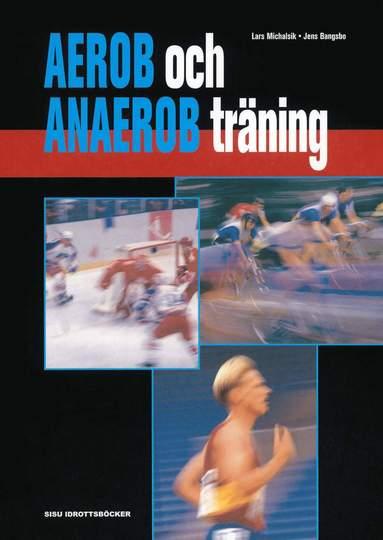 bokomslag Aerob och anaerob träning