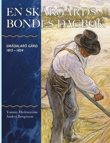 bokomslag En skärgårdsbondes dagbok : Smådalarö Gård 1815-1834