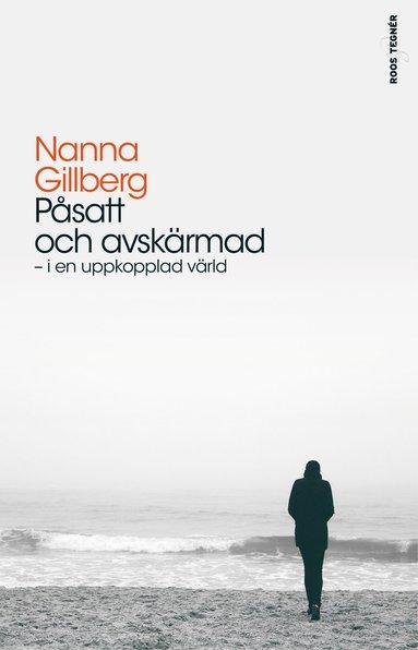 bokomslag Påsatt och avskärmad - I en uppkopplad värld