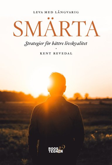 bokomslag Leva med långvarig smärta : strategier för bättre livskvalitet