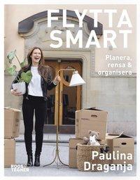 bokomslag Flytta smart : planera, rensa & organisera