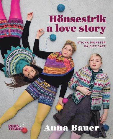 bokomslag Hönsestrik a love story : sticka mönster på ditt sätt