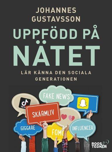 bokomslag Uppfödd på nätet : lär känna den sociala generationen