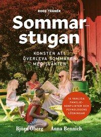 bokomslag Sommarstugan : konsten att överleva sommaren med släkten