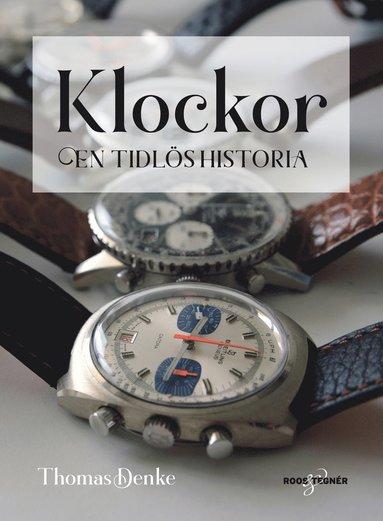 bokomslag Klockor - en tidlös historia