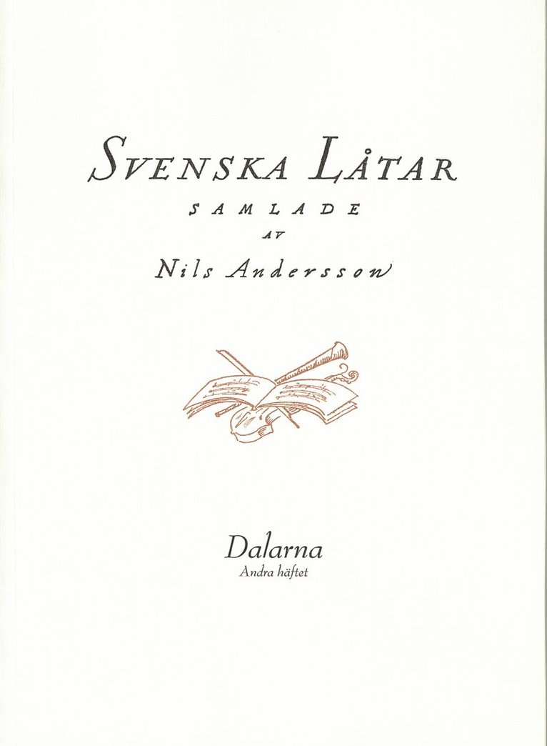 Svenska låtar Dalarna, Andra häftet 1