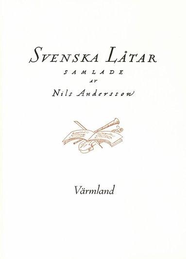 bokomslag Svenska låtar Värmland