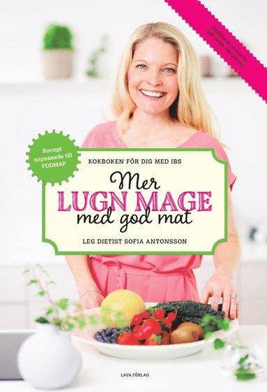 bokomslag Mer lugn mage med god mat : kokboken för dig med IBS