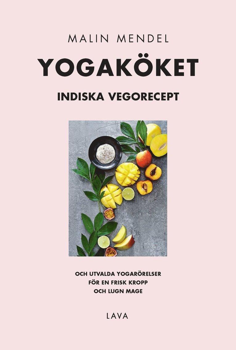 Yogaköket : indiska vegorecept 1