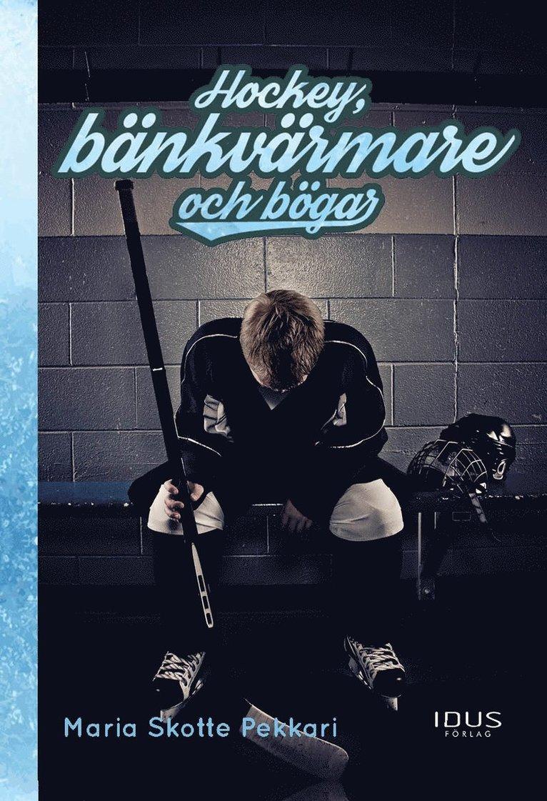 Hockey, bänkvärmare och bögar 1