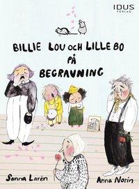 bokomslag Billie Lou och Lille Bo på begravning
