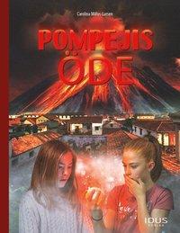 bokomslag Pompejis öde