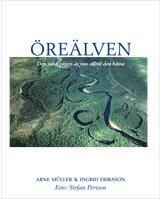 bokomslag Öreälven : Den raka vägen är inte alltid den bästa
