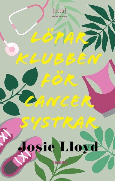 bokomslag Löparklubben för cancersystrar