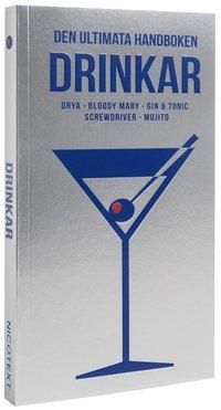 bokomslag Den ultimata handboken : drinkar