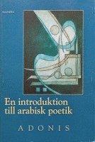 bokomslag En introduktion till arabisk poetik
