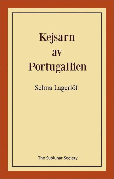 bokomslag Kejsarn av Portugallien