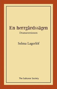 bokomslag En herrgårdssägen : dramaversionen