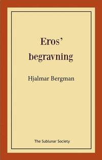 "bokomslag Eros"""" begravning"