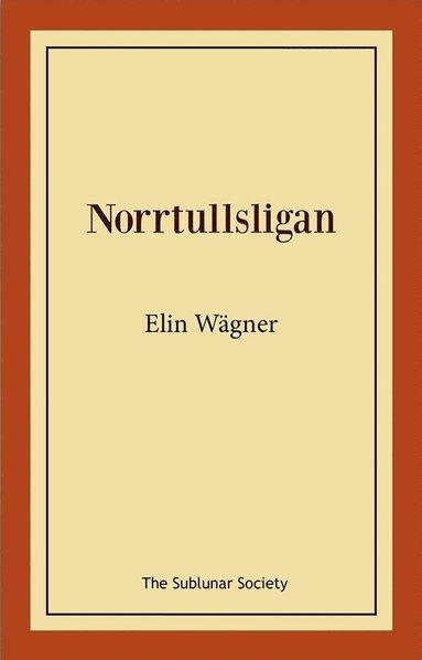 bokomslag Norrtullsligan