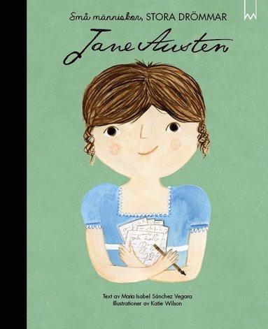 bokomslag Små människor, stora drömmar. Jane Austen