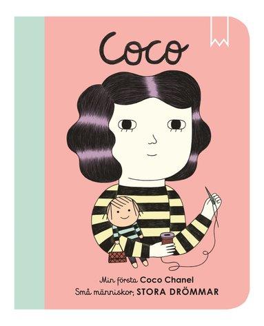 bokomslag Små människor, stora drömmar. Min första Coco Chanel