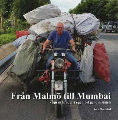 bokomslag Från Malmö till Mumbai : sju månader i egen bil genom Asien