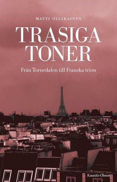 bokomslag Trasiga toner : från Tornedalen till Franska trion