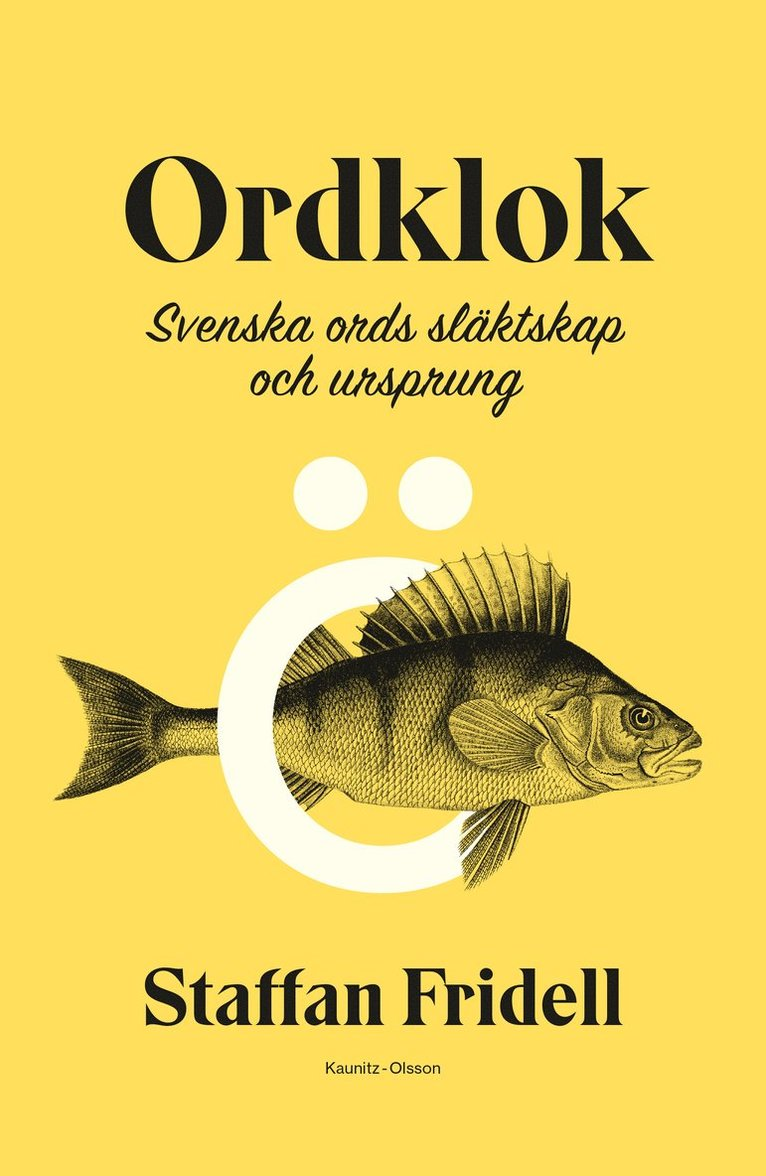 Ordklok : svenska ords släktskap och ursprung 1