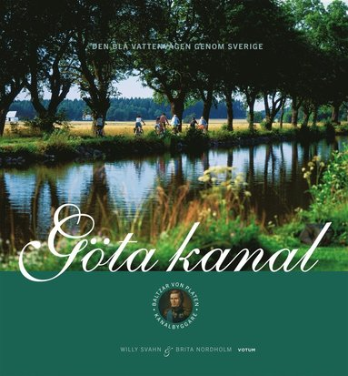 bokomslag Göta kanal : den blå vattenvägen genom Sverige