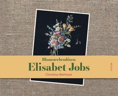 bokomslag Blomsterbrodösen Elisabet Jobs