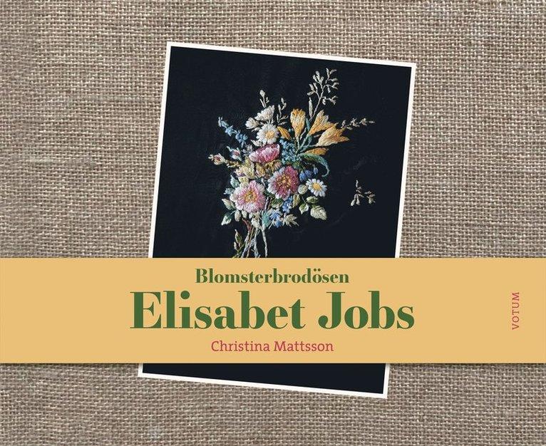 Blomsterbrodösen Elisabet Jobs 1