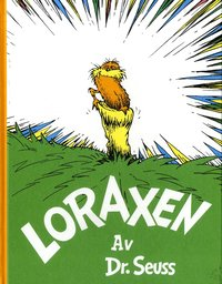 bokomslag Loraxen