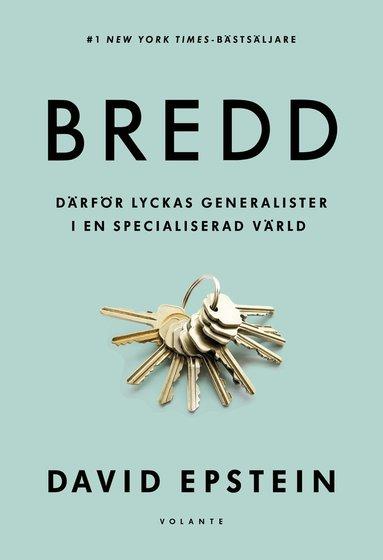 bokomslag Bredd : Därför lyckas generalister i en specialiserad värld