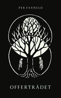 bokomslag Offerträdet
