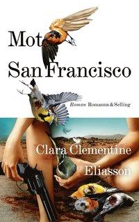 bokomslag Mot San Francisco