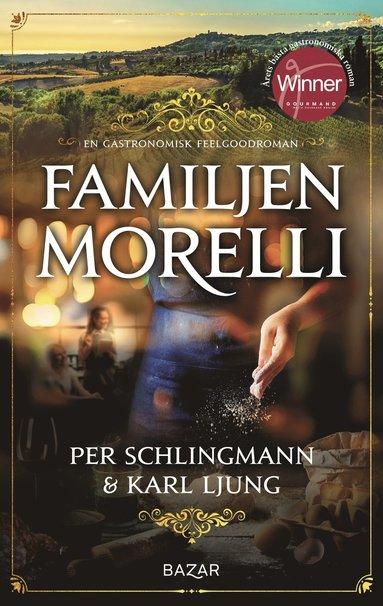 bokomslag Familjen Morelli : en gastronomisk feelgoodroman