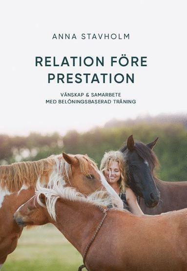 bokomslag Relation före prestation : vänskap & samarbete med belöningsbaserad träning