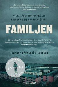 bokomslag Familjen : vissa säger maffia, själva kallar de sig problemlösare