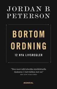 bokomslag Bortom ordning : 12 nya livsregler