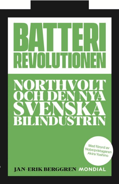 bokomslag Batterirevolutionen : Northvolt och den nya svenska bilindustrin