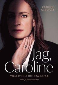bokomslag Jag, Caroline