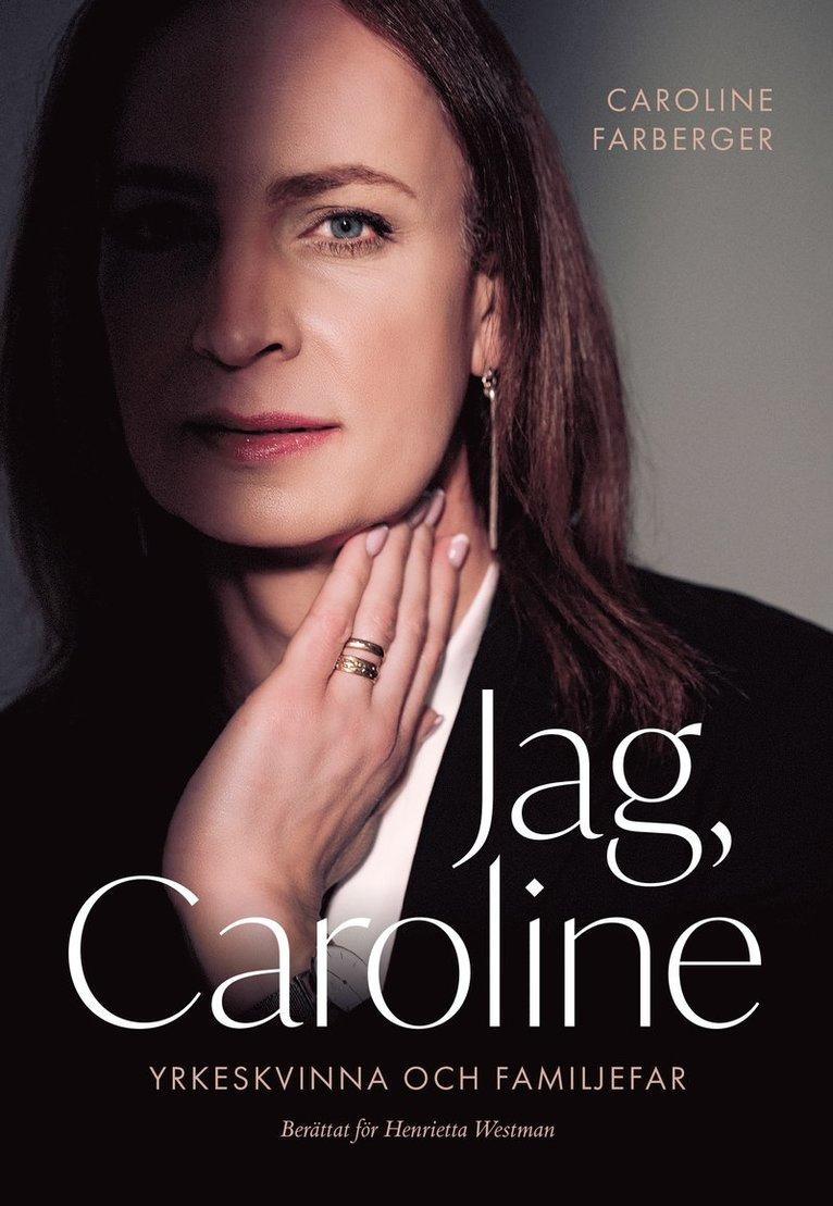 Jag, Caroline 1