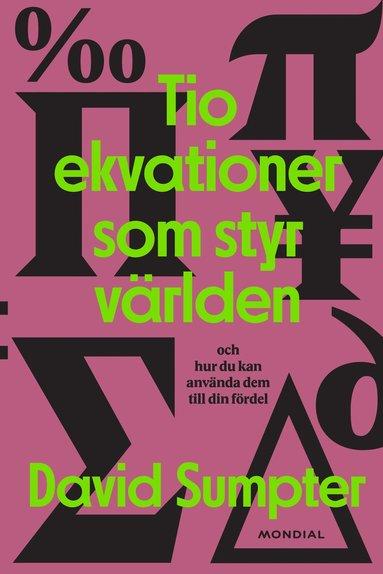 bokomslag Tio ekvationer som styr världen: och hur du kan använda dem till din fördel