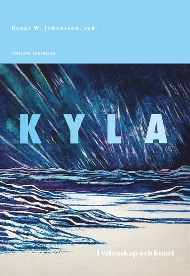 bokomslag Kyla : i vetenskap och konst
