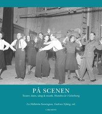 bokomslag På scenen : teater, dans, sång och musik