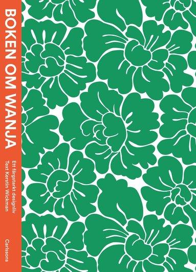 bokomslag Boken om Wanja : ett färgstarkt designliv