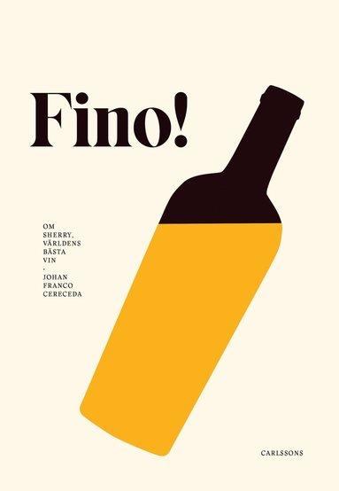 bokomslag Fino! : världens bästa vin